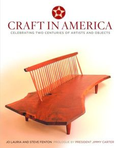 Craft in America: Celebrating Two Centuries of Artists and Objects by Jo Lauria
