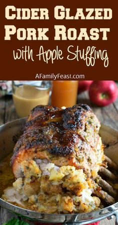 Cider Glazed Bone-In Pork Roast with Apple Stuffing - A fantastic and special family dinner!