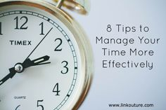 8 tips to manage your time better via @Linkouture