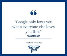 """""""GOOGLE ONLY LOVES YOU WHEN EVERYONE ELSE LOVES YOU FIRST""""                 - WENDY PIERSALL .  . FOLLOW @ZENTSEO @ZENTSEO . #zentseo #digitalmarketingquotes #wendypiersall  #digitalmarketingstrategies #digitalmarketingtips digitalmarketing2020 #digitalmarketingsolutions #digitalmarketinglife #marketingquotes #businessgrowthstrategy #digitalmarketing  #digitalmarketingindia #marketingquotes #marketingadvice #digitalmarketingstrategy Digital Marketing Quotes, Digital Marketing Strategy, Marketing Articles, Love Yourself First, Everyone Else, Learning, Google, Blog, Life"""