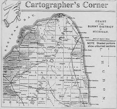 Map of burned area of Great Fire of 1881 in the Thumb of Michigan World History Projects, The Mitten State, Port Huron, Area Map, State Of Michigan, American Red Cross, Family Genealogy, Family History, Fire