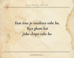 20 Beautiful Verses From Old Hindi Songs That Are Tailor-Made Advice For Our Generation Song Lyrics Beautiful, Best Song Lyrics, Beautiful Verses, Song Lyric Quotes, Hindi Old Songs, Song Hindi, Hindi Quotes, Qoutes, Old Bollywood Songs
