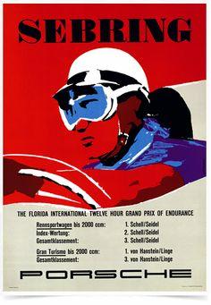 Sebring The Florida International Twelve Hour Grand Prix of Endurance Poster Grand Prix, Le Mans, Course Vintage, Max Huber, Vintage Porsche, Porsche Cars, Porsche 356, Porsche Motorsport, Ferrari