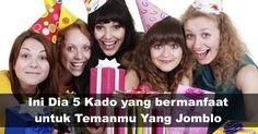 Ini Dia 5 Kado yang bermanfaat untuk Temanmu Yang Jomblo
