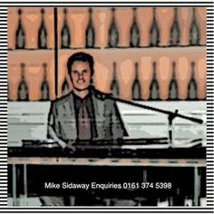 Mike Sidaway international pianist has been a professional musician / entertainer since leaving the University of Leeds with a degree in Maths and Music. During he performed in the world's ta… Leeds, Entertainment, Movies, Movie Posters, Film Poster, Films, Popcorn Posters, Film Books, Movie