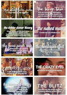 How I Met Your Mother...yup, I can explain everyone of these to you with out looking!