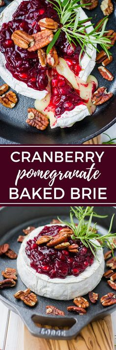 Cranberry pomegranate baked brie   The ultimate festive, delicious, and easy holiday party appetizer. #bakedbrie #partyappetizers #holidayfood via @nourishandfete