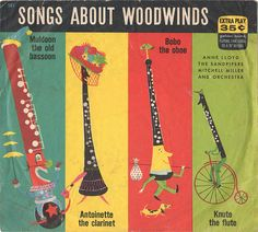 Songs About Woodwinds-- love the Bassoon (my instrument!) and the oboe