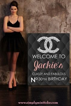 "CoCo Chanel Welcome to my Party 20x30 Digital Sign. Digital Delivery ONLY!!!! This 20x30 Chanel Poster would make a GREAt addition to your Chanel Themed Party. Chanel Poster comes as shown if you would like to change the wording please select that option ""Change Poster"". You will receive a total of (2) proofs if necessary that you may change the order or wording. Additional proofs will incur a $5 charge. Thank you for understanding. Please send personalization information with order"