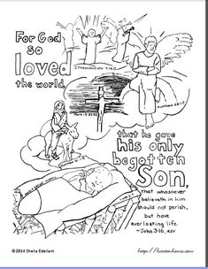 The story of salvation in one verse -- and one coloring page. John 3:16 (KJV) illustrated by the life of Jesus from birth to the Second Coming. Story, too!