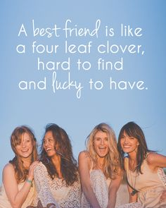 My bestfriends Kaylan, Zoey and Sydney are the most important people in my life