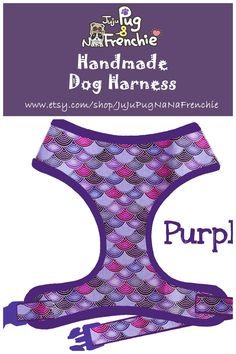 Mermaid Scales dog harness, Girl dog harness, Handmade custom dog harness #pugharness #dogharness #Frenchbulldog #Frenchieharness #purpledogharness Dog Harness, Dog Leash, Dog Lover Gifts, Dog Lovers, Boy Dog, Large Dogs, Your Pet, Dogs And Puppies, Dog Collars