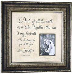 Personalized Picture Frame Custom Wedding Frame Dad, Of ALL THE WALKS, Father of the Bride, Wedding Gifts ( 16 X 16 )