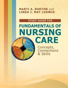 The respected and easy to follow textbook test bank for long free study guide for fundamentals of nursing care concepts connections skills davisplus fandeluxe Choice Image
