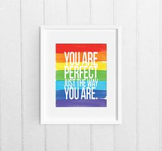 Rainbow Printable Wall Art, Inspirational Quote, Perfect Just The Way You Are, 8x10 Print Instant Download, LGBT Dorm Room Back to School by JunebugPrintables