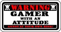 Gamer With Attitude Warning Vinyl Sticker. See more vinyl stickers:http://anysigns.ca