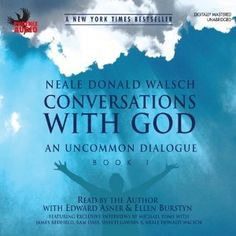 Suppose you could ask God the most puzzling questions about existence, and God would provide clear, understandable answers? It happened to Neale Donald Walsch. Conversations with God is Neale Donald Walsch's account of his direct conversations with God, beginning in 1992 while Walsch was immersed in a period of deep depression. He composed a letter to God in which he vented his frustrations, and much to his surprise, even shock, God answered him.