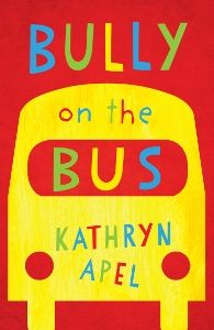 """Buy Bully on the Bus by Kathryn Apel at Mighty Ape NZ. """"She's big. She's smart. She's the bully on the bus. She picks on me and I don't like it."""" The bull. Stop Bullying, Anti Bullying, Rhyming Pictures, World Poetry Day, Teaching Poetry, Chapter Books, Used Books, Read Aloud, Book Recommendations"""
