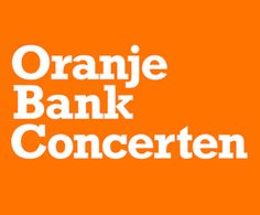 CAMPAGNE ORANJE BANK CONCERTEN VAN START   News   Successful brands feel at home @SuperRebel.com