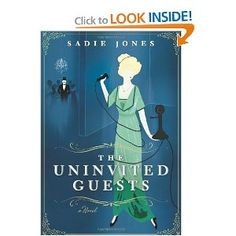 The Uninvited Guests: A Novel...For lovers of Downton Abbey, this debut novel chronicles one night at an English countryside house, when the survivors of a catastrophic train accident descend upon an elegant dinner party. Though the tone is more witty than scary, the mystery is as cleverly woven as anything Agatha Christie penned.