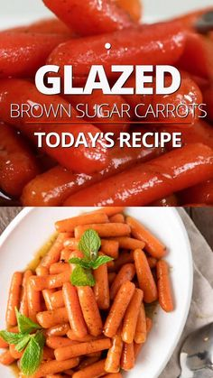 Glazed carrots are a delicious and easy-to make-holiday side dish. Make this recipe featuring sautéed brown sugar carrots with fresh mint. Carrot Dishes, Vegetable Dishes, Vegetable Recipes, Glazed Carrots Recipe Easy, Candy Carrots Recipe, Balsamic Glazed Carrots, Cooked Baby Carrots, Sweet Baby Carrots, Bon Appetit