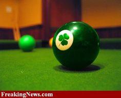 Say yes to the pool table. St Paddys Day, St Patricks Day, Billiards Pool, Today Is My Birthday, Luck Of The Irish, Irish Luck, Irish Eyes, Irish Blessing, Design