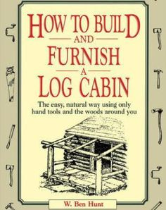 Have you ever thought about building your own log home or cabin from scratch? We researched the best books about log home and cabins for you to learn more. How To Build A Log Cabin, Small Log Cabin, Log Cabin Homes, Building A Log Cabin, Building Plans, Log Home Plans, Cabin Plans, House Plans, Home Design