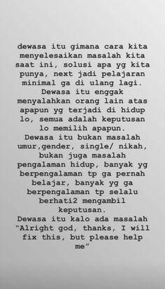 Quotes indonesia inspirasi 26 ideas for 2020 Tumblr Quotes, New Quotes, Mood Quotes, Motivational Quotes, Funny Quotes, Life Quotes, Reminder Quotes, Self Reminder, Note Reminder