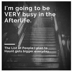 Lol! I will be very busy