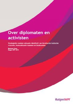 Over diplomaten en activisten : strategieën rondom seksuele identiteit van biculturele lesbische vrouwen, homoseksuele mannen en biseksuelen
