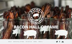 Primarily it's about my love for bacon but I also like the bottom navigation. It works for this site. This site promotes really great bacon   producers across the U.S.