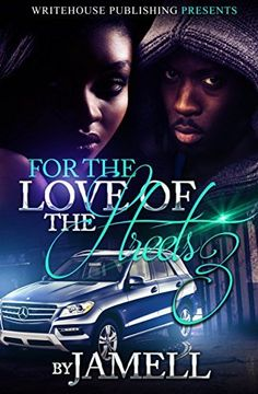 For The Love Of The Streets 3 by JAMELL, http://www.amazon.com/dp/B00YIG2S98/ref=cm_sw_r_pi_dp_I5sBvb11S1B98