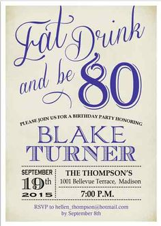 A selection of tasteful birthday invitations chosen by a professional party planner 80th Birthday Invitations, Party Invitations, Invites, Rsvp, Birthday Parties, Barbers, Drink, Eat, Daddy