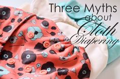 Three Myths and the Naked Truth About Cloth Diapering. Natural Parenting, Crafts For Kids To Make, Second Baby, Everything Baby, Parenting Quotes, Cloth Diapers, Healthy Kids, Breastfeeding, Diapering