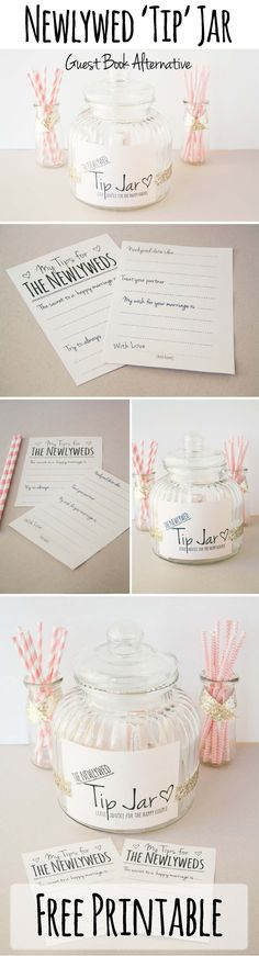 Newly Wed Tip Jar http://www.confettidaydreams.com/newlywed-tip-jar/ Using a large cookie jar, some lightweight cardstock, paper glitter tape and our free printable downloads - here's how to make this cute Tip Jar for your wedding as an adorable guest book alternative!
