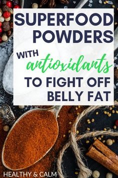 What's even better than superfood for losing weight? Superfood powders! The powdered forms give you the same benefits as the naturally occurring superfood, but it'll allow you to consume it in any way you'd prefer like a shake! Try these powders that are nutrient-rich and full of antioxidants to help you fight off that belly fat for good. #weightloss #nutrition #healthydiet #dietplan #superfoodpowders