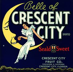 """This fruit crate label was used on Crescent City Oranges, c. 1930s: """"Belle of Crescent City Brand. Seald Sweet. Crescent City Fruit Co. Growers & Shippers. Crescent City, Florida."""" Crate labels were a frequent means of marketing fruit and vegetable packer brands at the turn of the century."""