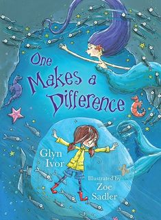 One Makes a Difference. For those who like unicorns and mermaids. Design by Inkyeverafter Press and illustrations by Zoe Sadler