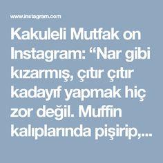 """Kakuleli Mutfak on Instagram: """"Nar gibi kızarmış, çıtır çıtır kadayıf yapmak hiç zor değil.  Muffin kalıplarında pişirip, borcama ters çevirip şerbetliyoruz😋 Bu tatlının…"""""""
