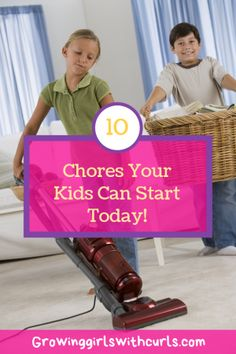 10 Chores Your Kids Can Start Doing Today Chores Kids Single Parenting