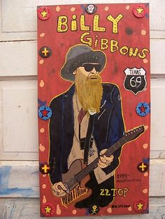 Billy Gibbons, ZZ TOP,Dan Dalton Art  Delta Blues, blues music art, blues folk art, outsider art, raw art, mississippi art , mississippi blues, Texas Blues, Pop art