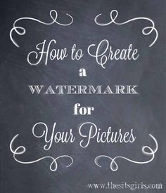 How to Watermark Photos Using PicMonkey | Watermark for Photos - The SITS Girls
