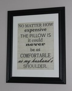 My Husband's Shoulder Burlap Wall Print by MagnoliaMommyMade, $15.00