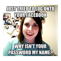 Overly attached girlfreind