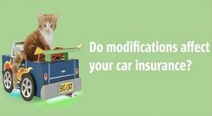 Know Modification Effects on Car Insurance.  #car