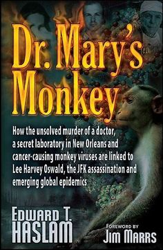 Dr. Mary's Monkey is the book that lays bare the subterfuge and intrigue swirling round covert biological weapon research and emerging global viral epidemics.