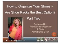 Is a Shoe Rack the Best Method for Shoe Storage? Watch this video to check out your options! #shoes #Storage #Closets #addSpaceToYourLife #wardrobe #organize