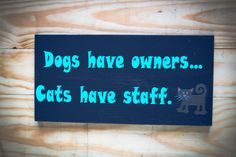 Funny Cat Quote on Wood by RockfordRoots on Etsy