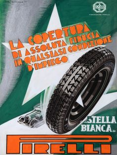 "Salemme, advertisement for Pirelli ""Stella Bianca Superflex Cord"" tyres, 1933 http://www.fondazionepirelli.org"