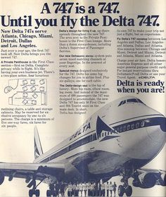 Delta {Air Lines, Boeing] 747 [ad] Retro Advertising, Vintage Advertisements, Vintage Ads, Vintage Posters, Delta Design, Boeing 747 400, Passenger Aircraft, Commercial Aircraft, Poster Ads